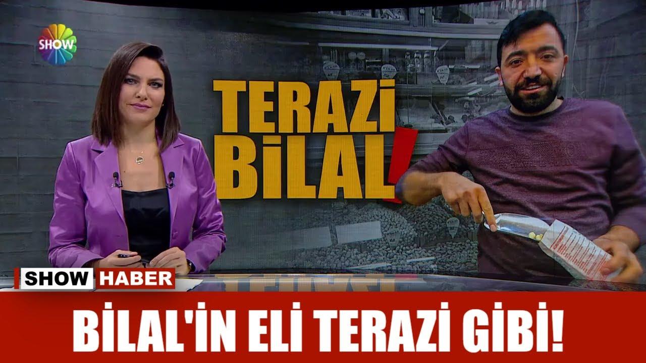 Bilal'in eli terazi gibi!