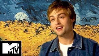 Loving Vincent | Douglas Booth Reveals All On The Making Of | MTV Movies