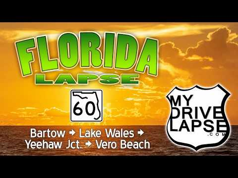 State Road 60 across Florida: Bartow, Yeehaw Junction, Vero Beach