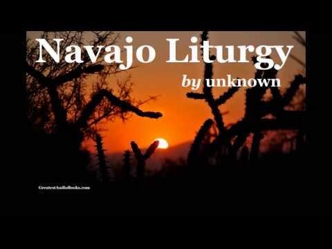 NAVAJO LITURGY by unknown - FULL AudioBook | Greatest Audio Books | Native American Prayer