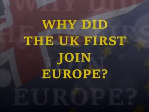 BRIT POLITICS: UK & Europe - Why did the UK join the EEC?