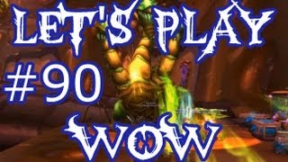Let's Play WoW Ep. 90 - The Underbog - World of Warcraft