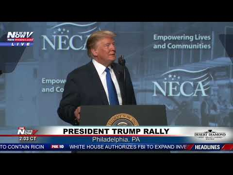 PRESIDENT IN PHILLY: Trump Remarks At National Electrical Contractors Assoc. (FNN)