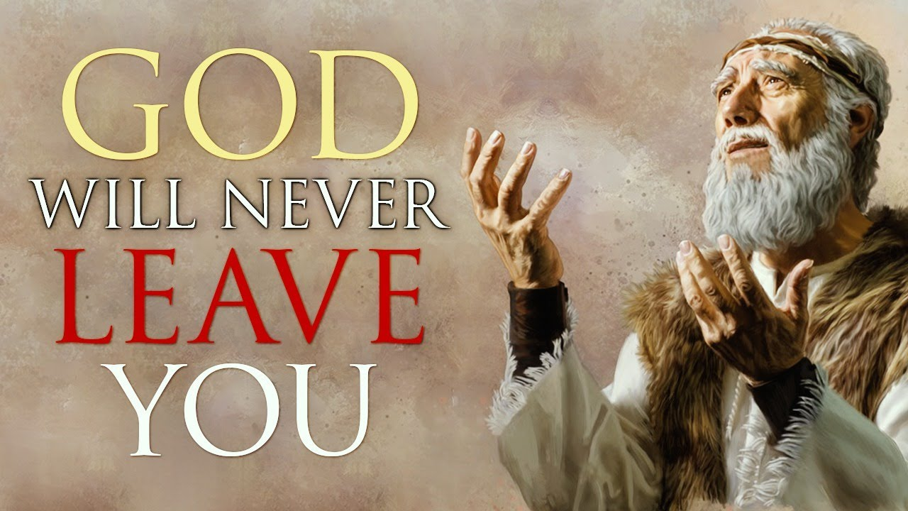 GOD WILL NEVER LEAVE YOU - Inspirational & Motivational