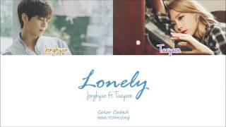 韓中字 Jonghyun (종현) - Lonely (ft.Taeyeon) (Color Coded Han|Rom|Eng Lyrics)