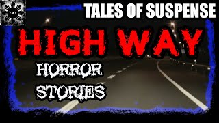Highway Horror Stories - Tales of Suspense Episode 4 (Fiction)