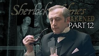 Шерлок Холмс и секрет Ктулху - Конец света. Часть 12 (ФИНАЛ)