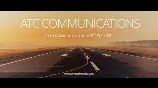 ATC Communications and Radio Procedures