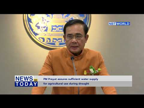PM Prayut assures sufficient water supply for agricultural use during drought