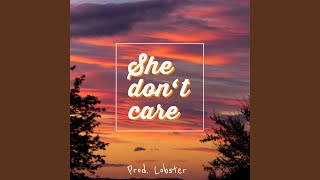 She Don't Care