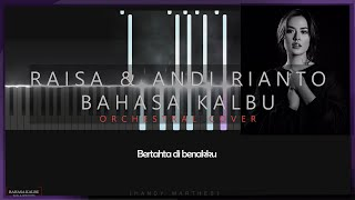Download Raisa & Andi Rianto - Bahasa Kalbu ( Orchestra / Instrumental Cover by marthes ) With Lyric