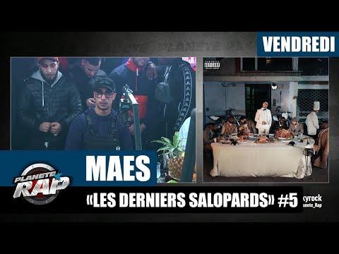 Youtube: Planète Rap – Maes«Les derniers salopards» #Vendredi