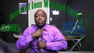 10,000$ Unsecured Loan From Navy Federal With Bad Credit |How I got The Loan And The Process