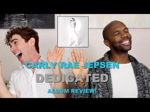 Carly Rae Jepsen - Dedicated - Album Review!
