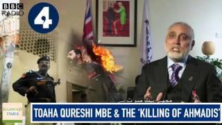 BBC Radio4: Khatme Nabuwat Sotckwell Mosque, Toaha Qureshi & killing of Ahmadiyya Muslims