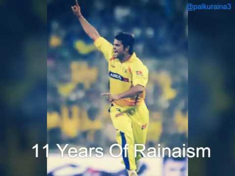 For Suresh Raina... 11 years of Rainaism