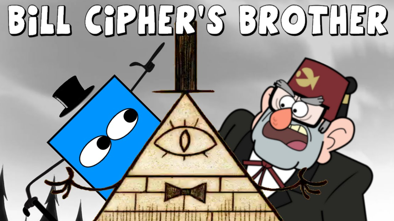 Gravity Falls: Bill Cipher's Brother - Secrets & Theories
