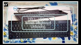 DELL KB216 Wried Keybord Unboxing_[øv*] (One of The Best keyboard For Typeing In Budget)