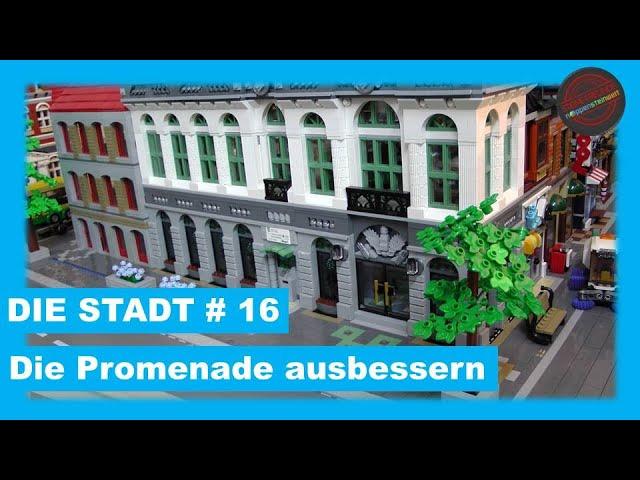Die Stadt #16  -  die Promenade ausbessern