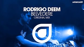 Rodrigo Deem - Belvedere (Original Mix) [OUT NOW]