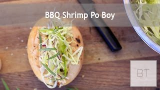BBQ Shrimp Po Boy | Byron Talbott