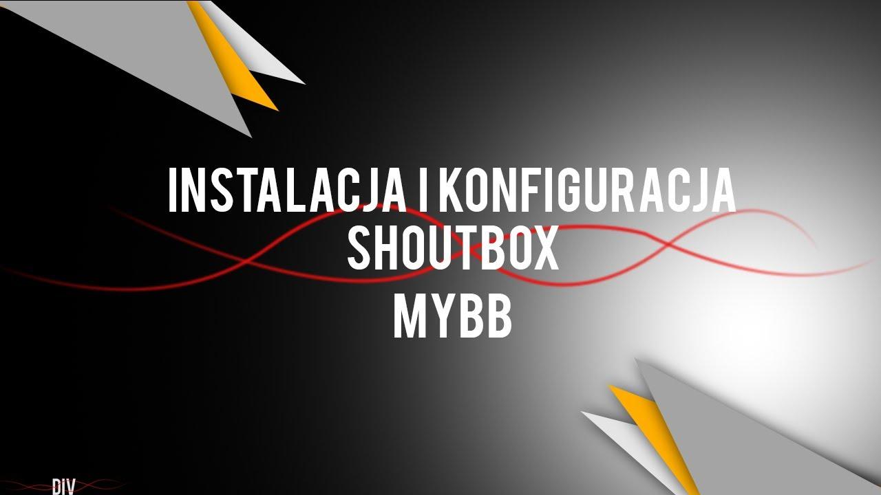 Poradnik mybb #4 Instalacja shoutbox'a