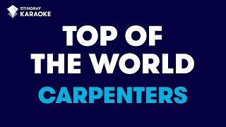 """Top Of The World In The Style Of """"carpenters"""" Karaoke Video With Lyrics (no Lead Vocal)"""