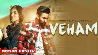 Veham Motion Poster Dilpreet Dhillon Ft Aamber Dhillon Desi Crew Releasing On 23rd April