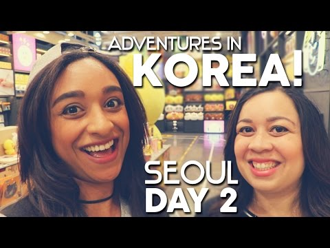 Adventures in Korea! Seoul: Day 2