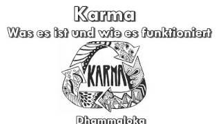 Karma : Was es ist und wie es funktioniert - Dhammaloka