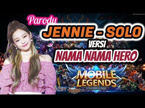 Parody JENNIE - SOLO L Versi Hero MOBILE LEGENDS