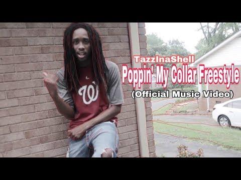 TazzInaShell  Poppin My Collar Freestyle  Music