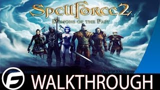 Spellforce 2 Demons of the Past Walkthrough Part 1
