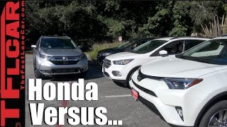 2017 Honda CR-V Vs Toyota RAV4 Vs Ford Escape Mashup Review: You Should Buy The....