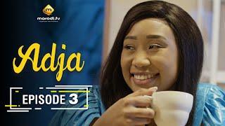 Adja Série - Ramadan 2021 - Episode 3