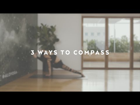3 Ways To Compass Pose with Naya Rappaport
