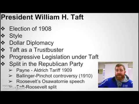 APUSH The Progressive Era: Taft - Republican Split-Election 1912
