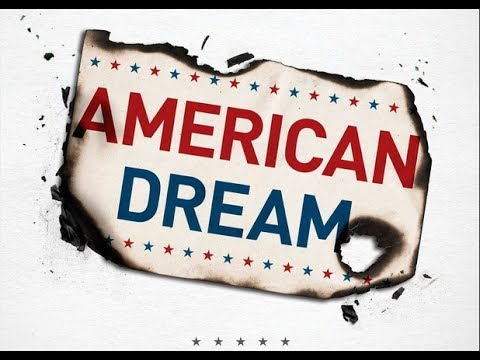 Life is what you make It  | The American Dream is Not Dead!