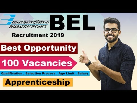 BEL Recruitment 2019 | BEST Opportunity | 100 Vacancies | Apprenticeship | Latest Jobs 2019