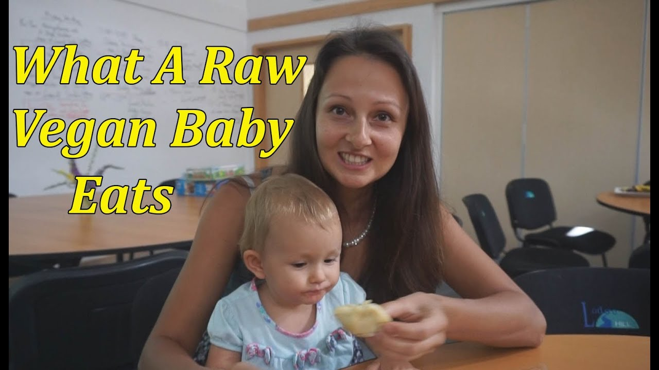 What Our 16 Month Old Raw Vegan Baby Ate In A Day