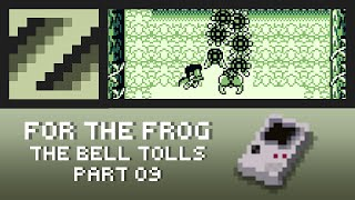 For the frog the bell tolls (Part 09: Welcome to the Jungle)