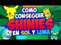 CONSEGUIR POKÉMON SHINY en SOL y LUNA - ¡TRUCO MUY FÁCIL!
