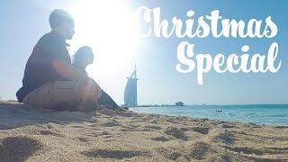TRAVEL DUBAI VLOG - CHRISTMAS SPECIAL