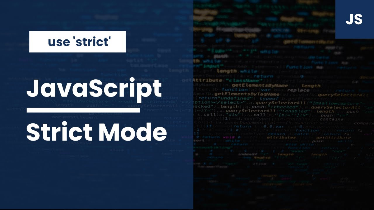 Using Strict Mode in JavaScript