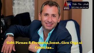 Gabi Pirnau - Are tata o fetita - Vinu-l beau pahare sparg -Ma gandesc la viata mea