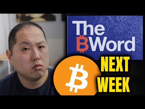 HUGE EVENTS FOR BITCOIN NEXT WEEK