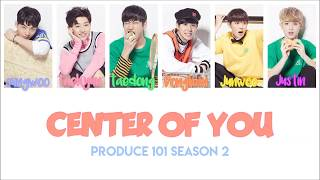 PRODUCE 101 Center Of You Shape Of You Colour Coded Lyrics UPDATED