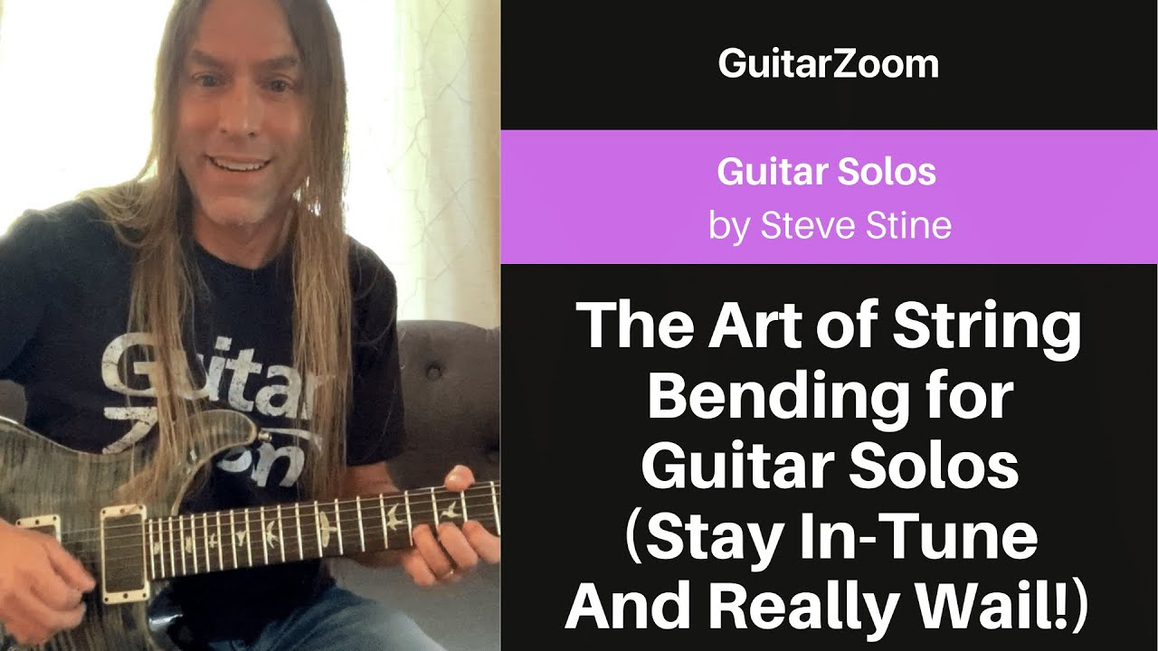 The Art of String Bending for Guitar Solos (Stay In-Tune And Really Wail!) | Guitar Solos Workshop