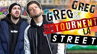 Greg & Greg retournent la street : they are back !