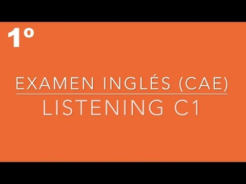 listening-c1---1º-examen-cae